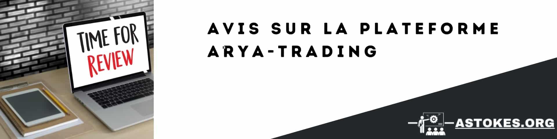 Avis sur la plateforme ARYA-trading