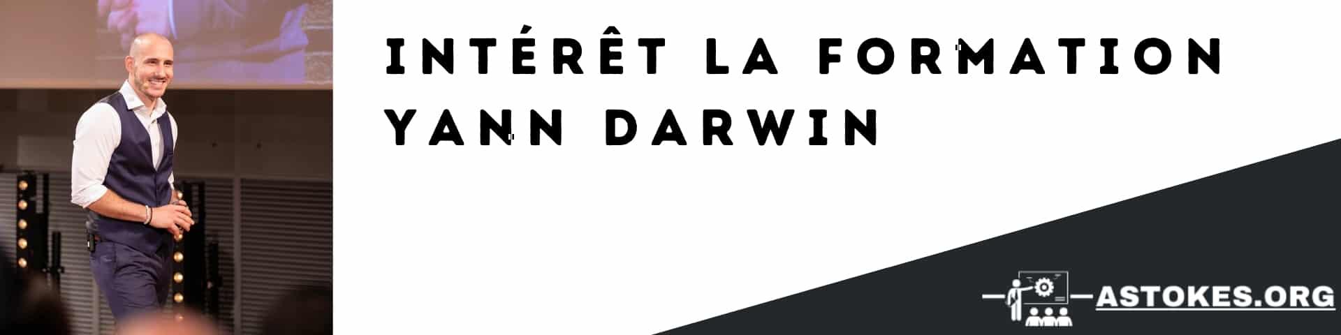 Intérêt la formation yann darwin